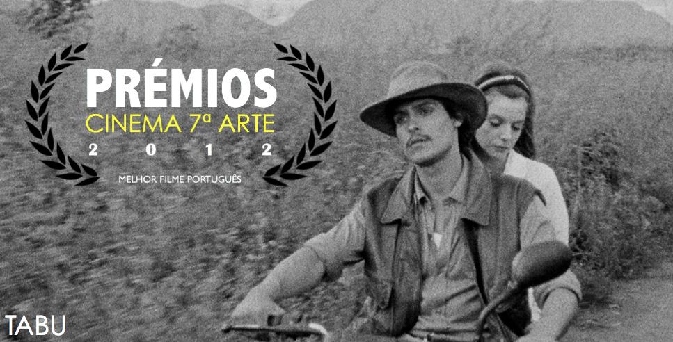 Premios C7A 2012 - Vencedor Melhor Filme Portugues