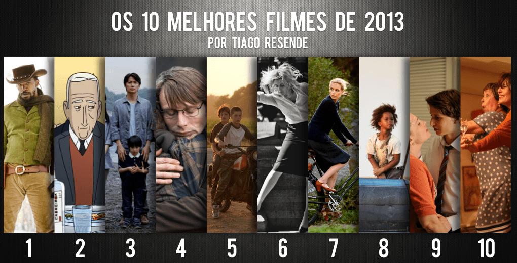 Os 10 melhores filmes de 2013, por Tiago Resende