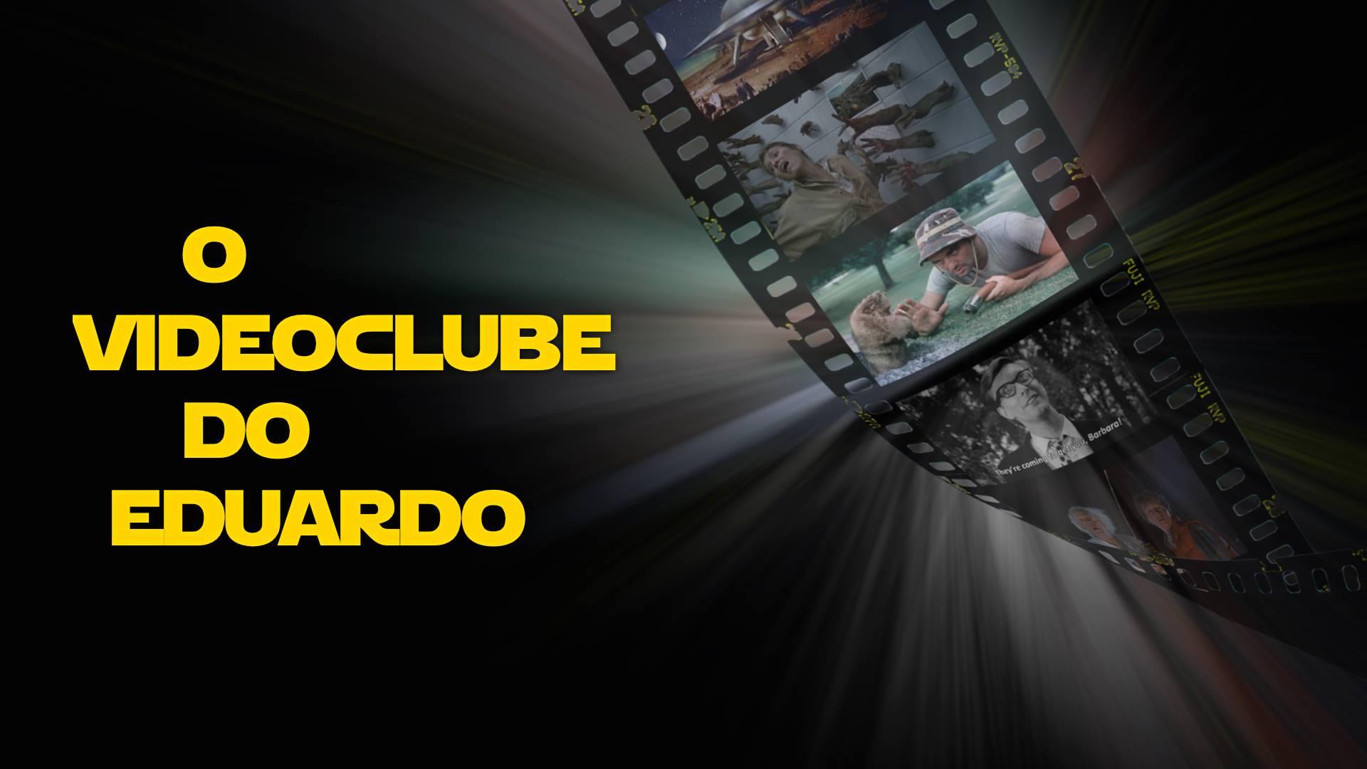 O videoclube do Eduardo_2
