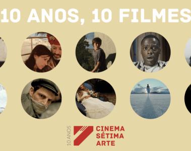 10-anos-10-filmes-cinema-setima-arte