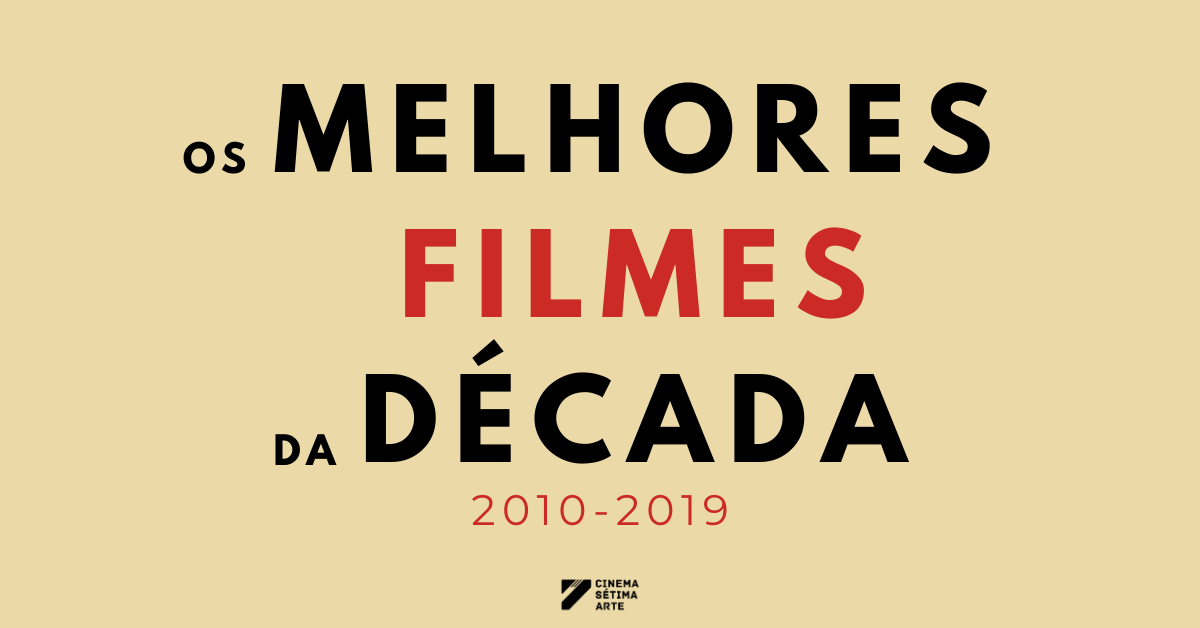 lista-melhores-filmes-da-decada-2010-2019