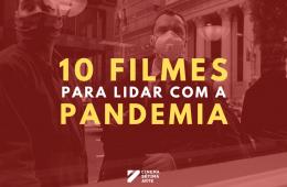 lista-10-filmes-para-lidar-com-a-pandemia-2020
