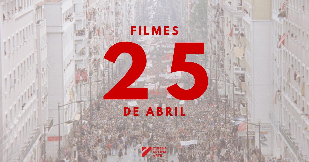 lista-25-filmes-25-de-abril-2020