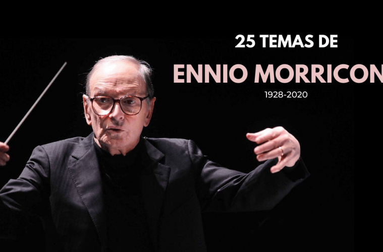 Lista-de-25-temas-morricone-2020-cinema-musica