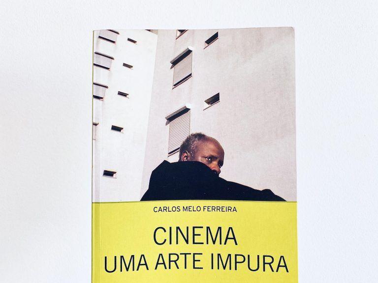 Cinema-uma-arte-impura-carlos-melo-ferreira