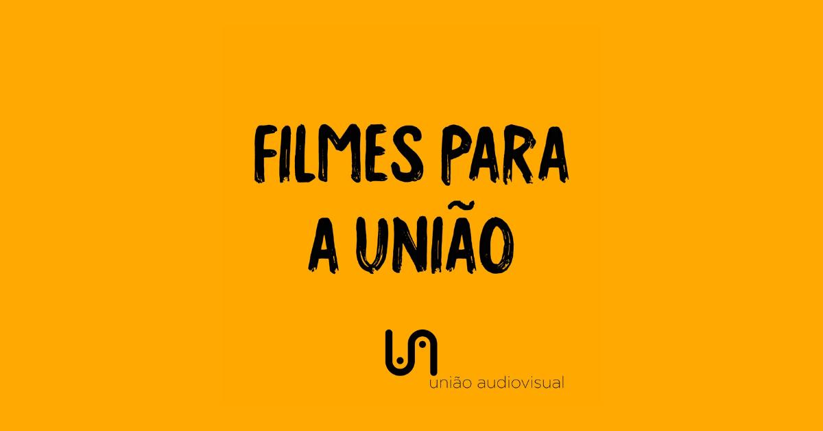 Filmes-para-a-uniao-videoclube
